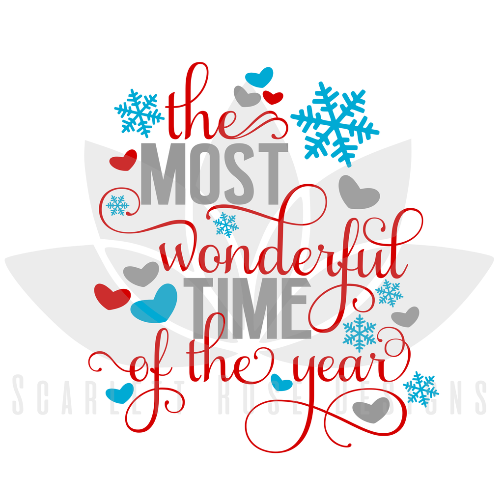 Christmas SVG, The Most Wonderful Time of the Year cut