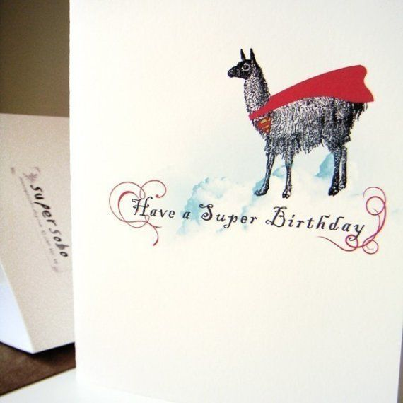 super llama birthday card by supersobo on Etsy 300 Cards