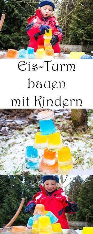 Spaß im Winter: 4 tolle Spiele im Winter für Kinder draußen Spielen im Winter mit Kindern drausßen – DIY Spiele mit Eis – Eis Turm selber bauen – Bauklötzchen aus Eis