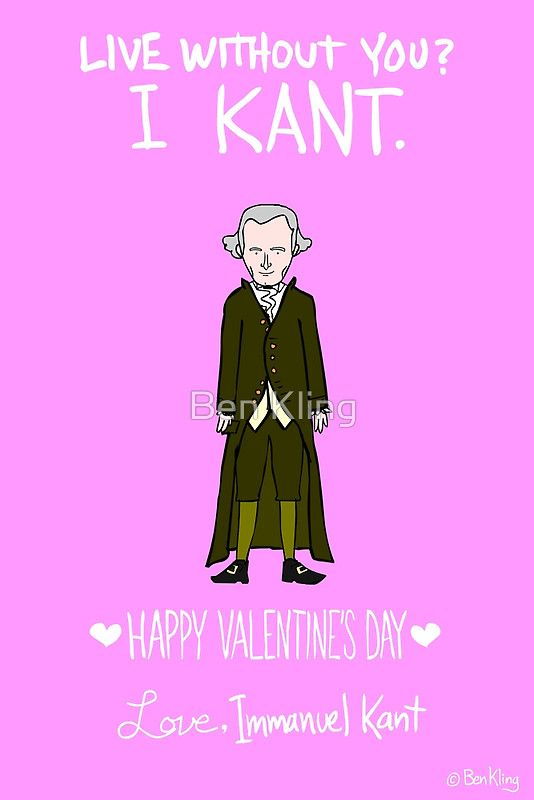 Immanuel Kant Greeting Card By Ben Kling Funny Valentines Cards Nerdy Valentines Valentines Day Card Memes