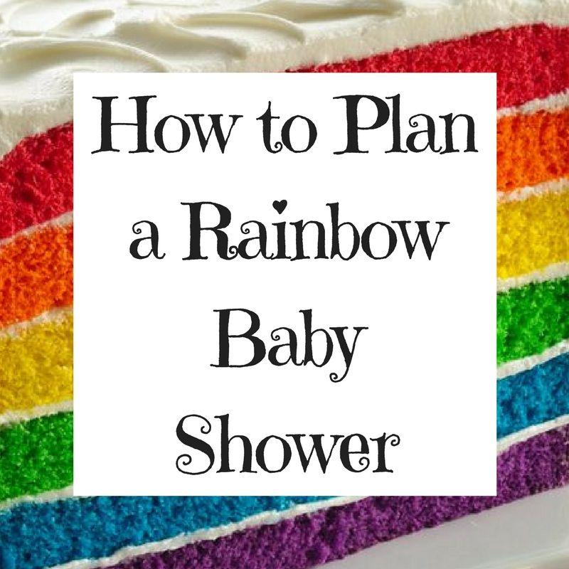 How to Plan a Rainbow Baby Shower | Rainbow theme baby ...