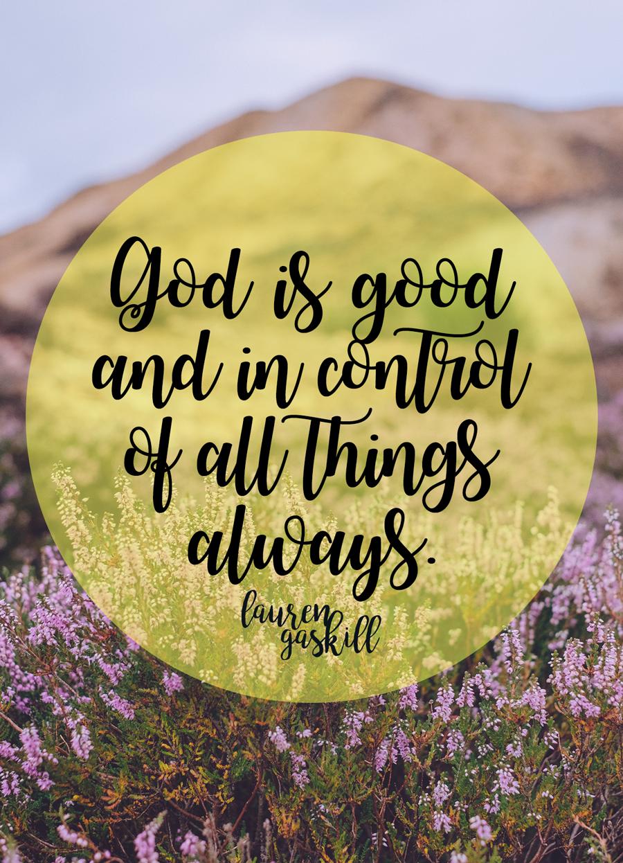 Remembering That God Is Always Good | Faith & Inspiration | God