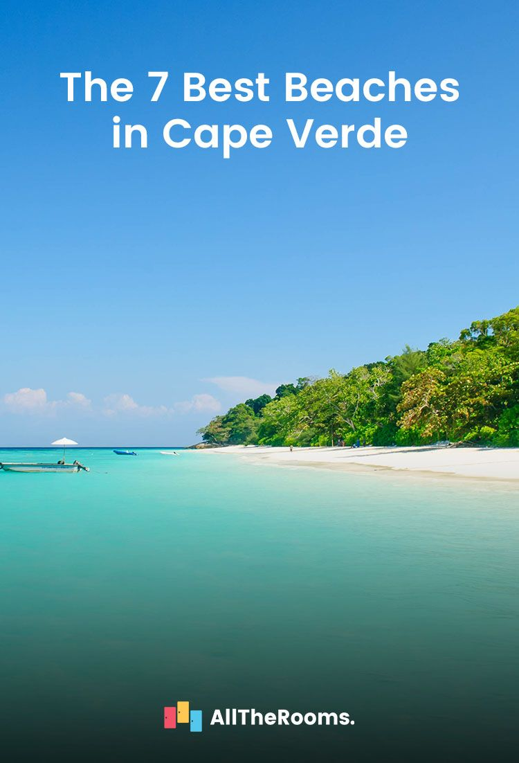 The 7 Best Beaches In Cape Verde Alltherooms Island