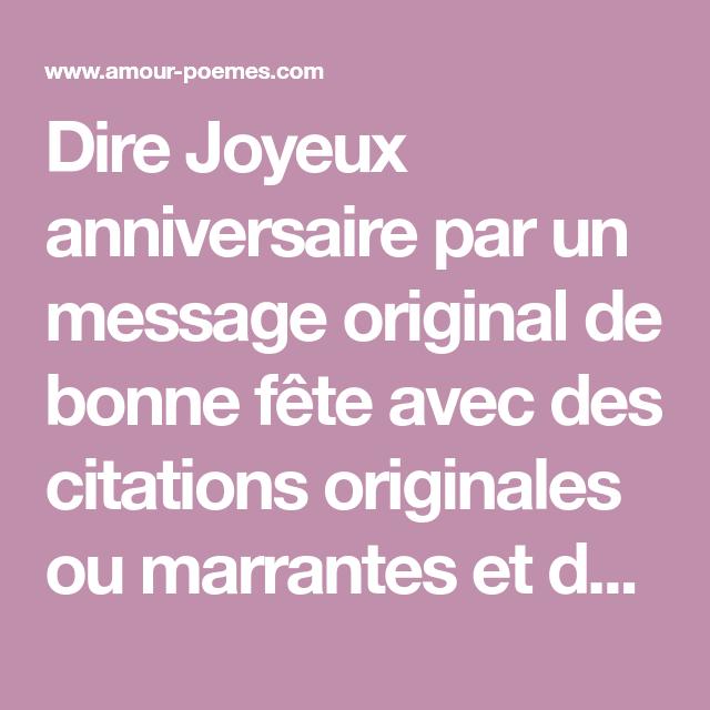 Dire Joyeux Anniversaire Par Un Message Original De Bonne Fete Avec