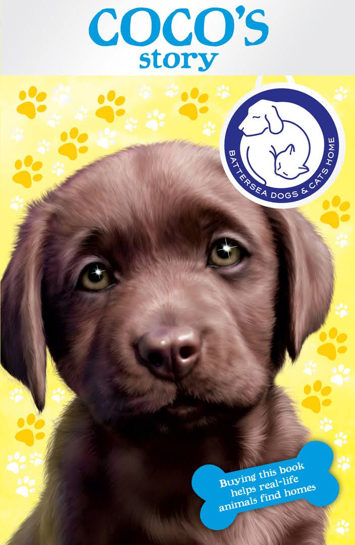 Battersea Dog And Cats Home Coco S Story Battersea Dogs Dog Books Cat House