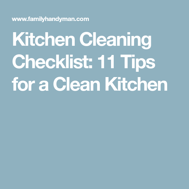Kitchen Cleaning Checklist: 11 Tips for a Clean Kitchen
