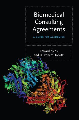 Biomedical Consulting Agreements A Guide For Academics By Edward