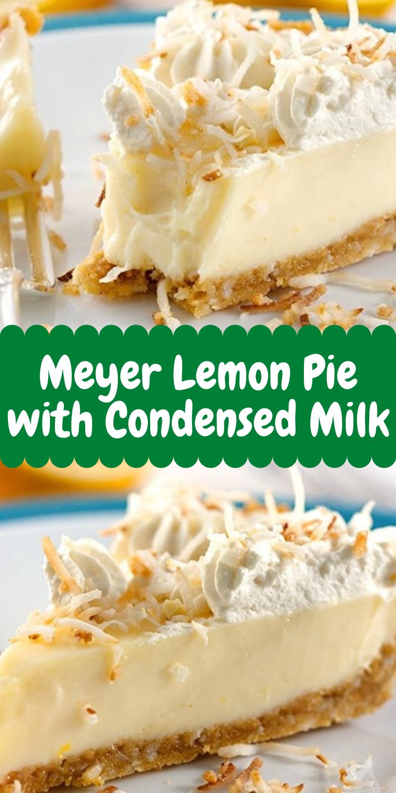 Best Ever Meyer Lemon Pie With Condensed Milk In 2020 Lemon Pie Dessert Recipes Meyer Lemon