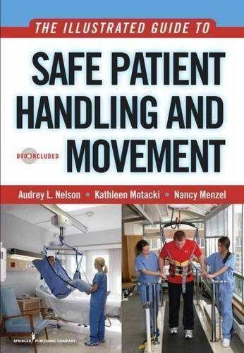 The Illustrated Guide to Safe Patient Handling and Movement - care plan