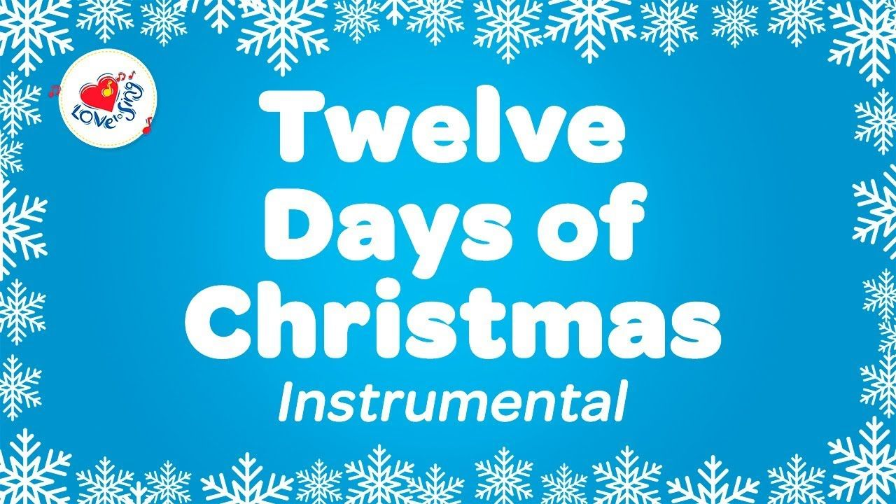 12 days of christmas instrumental music the twelve days of christmas karaoke song comes with - 12 Days Of Christmas Instrumental
