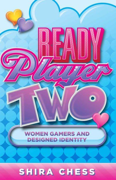 Why Are Video Games So Gendered Ready Player Two All Video Games Video Game Design