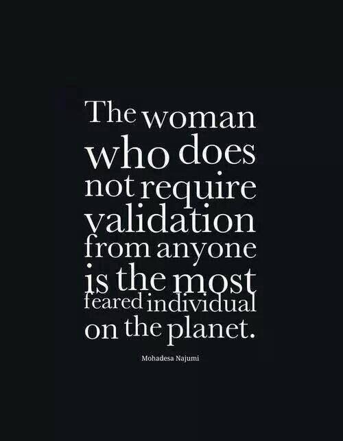 Be that woman...