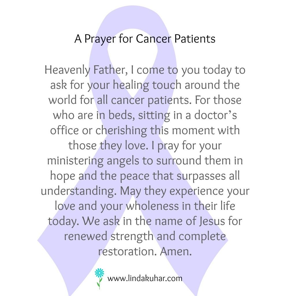 Prayer For Cancer Patients (very Personal To Me Because I