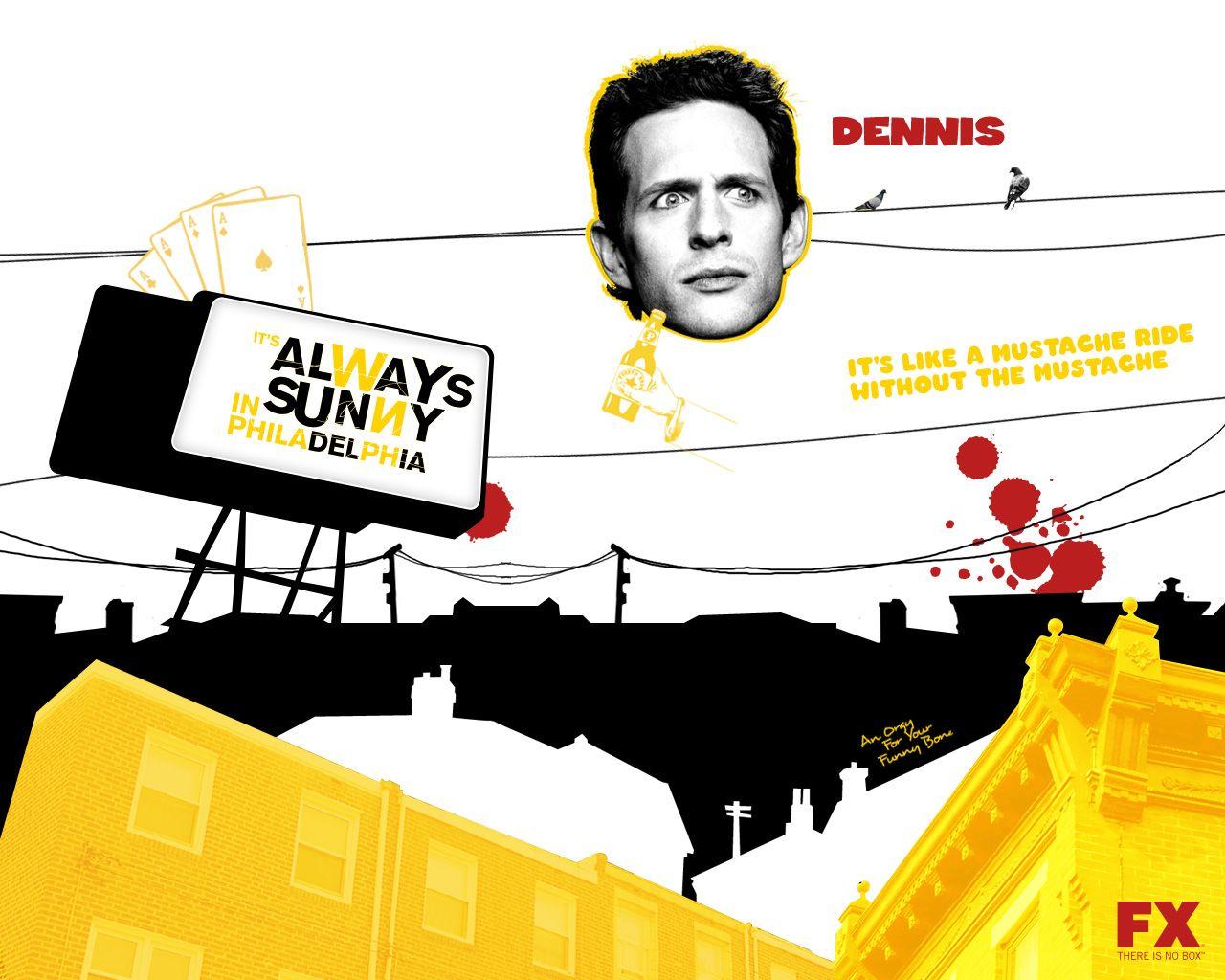 Dennis wallpaper, Its Always Sunny in Philadelphia | Regulars at ...