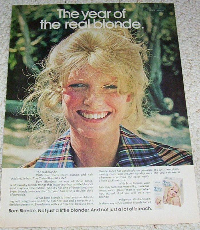 1972 Clairol Born Blonde Hair Color Blonde Clairol And Me 100 Club