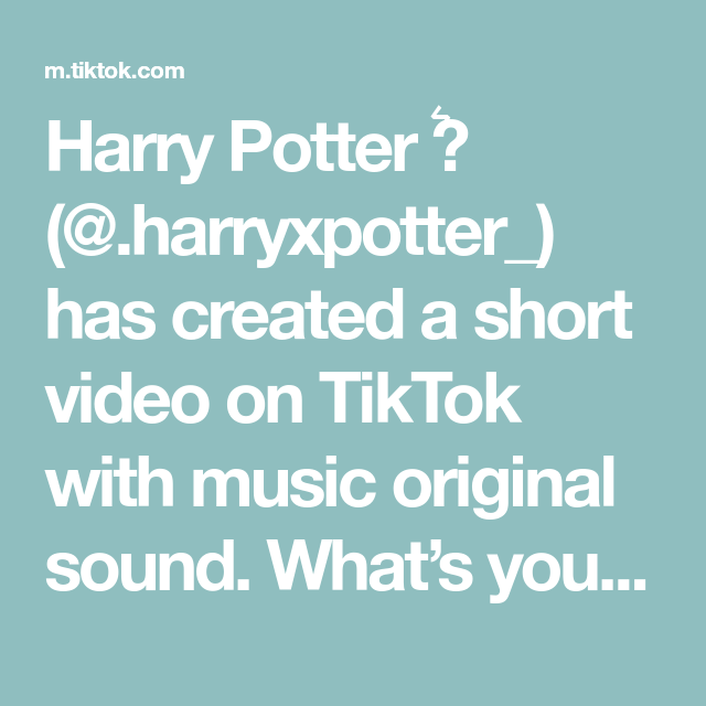 Harry Potter Harryxpotter Has Created A Short Video On Tiktok With Music Original Sound What S Your Hogwa Harry Potter Harry Potter Characters Potter