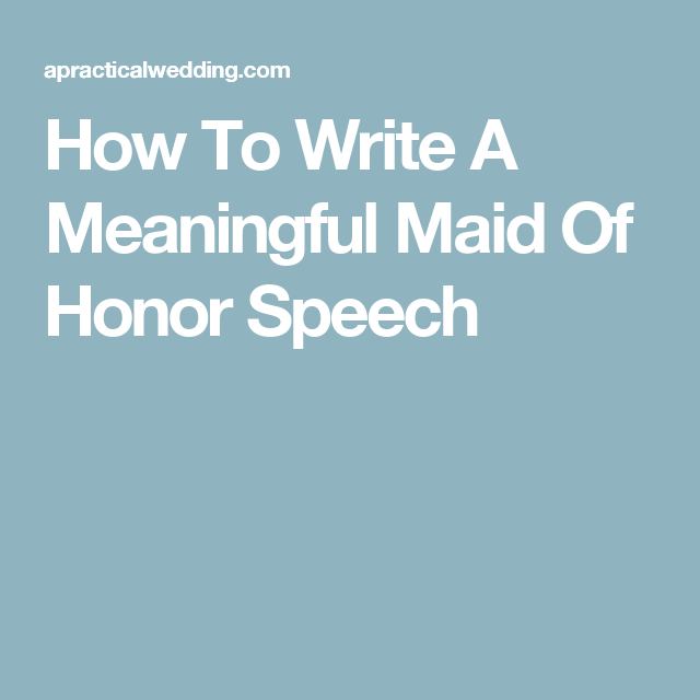 The Perfect Maid Of Honor Speech: Tips And Sample Toasts