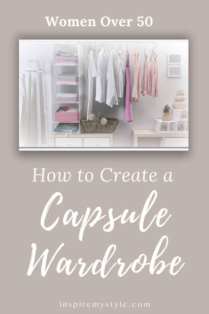 How to Create a Capsule Wardrobe for Women Over 50