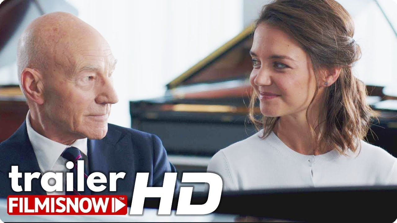 Life With Music Trailer 2020 Sir Patrick Stewart Katie Holmes Movie In 2020 Holmes Movie Katie Holmes Chill Out Music