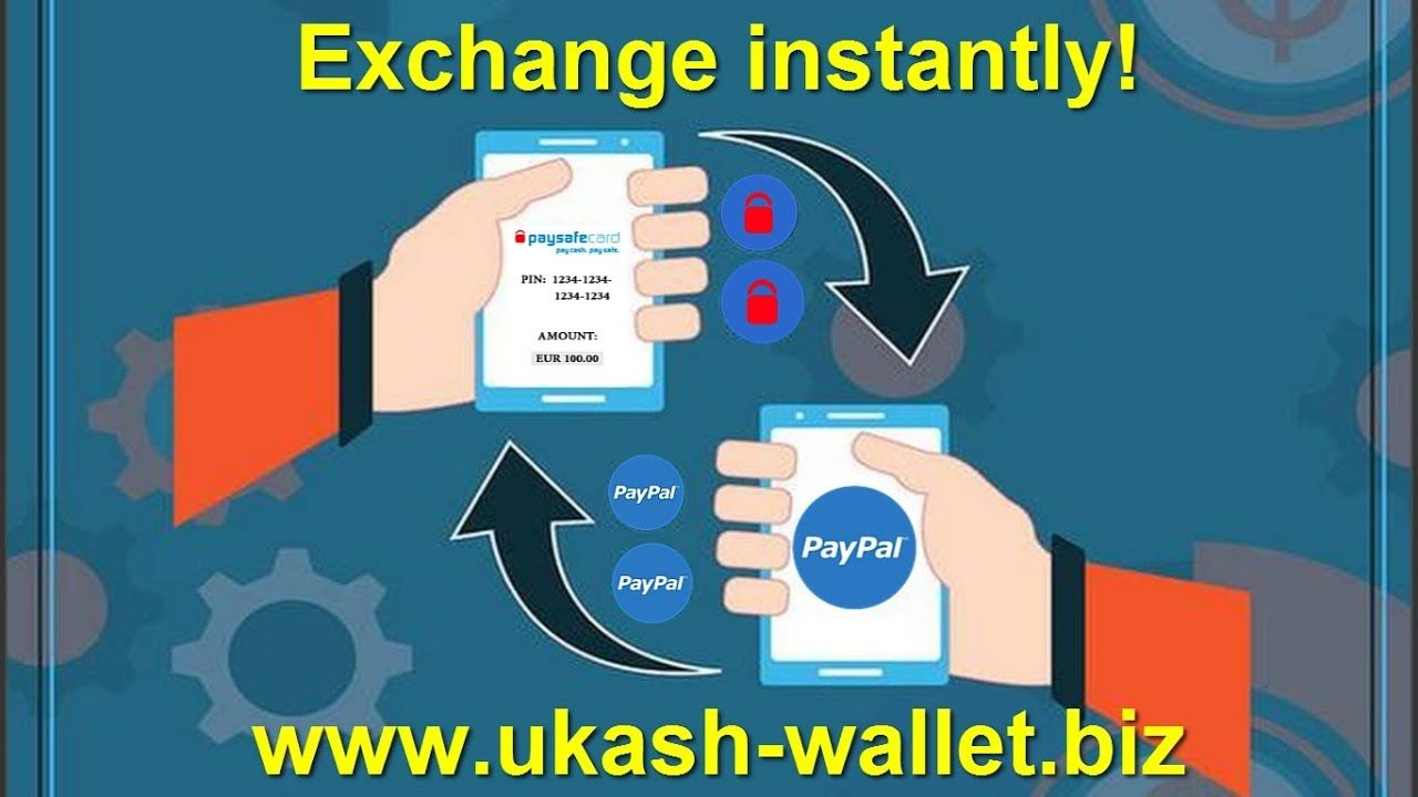 Exchange Instantly Paysafecard To Paypal Transfer Paysafecard Amount To In 2020