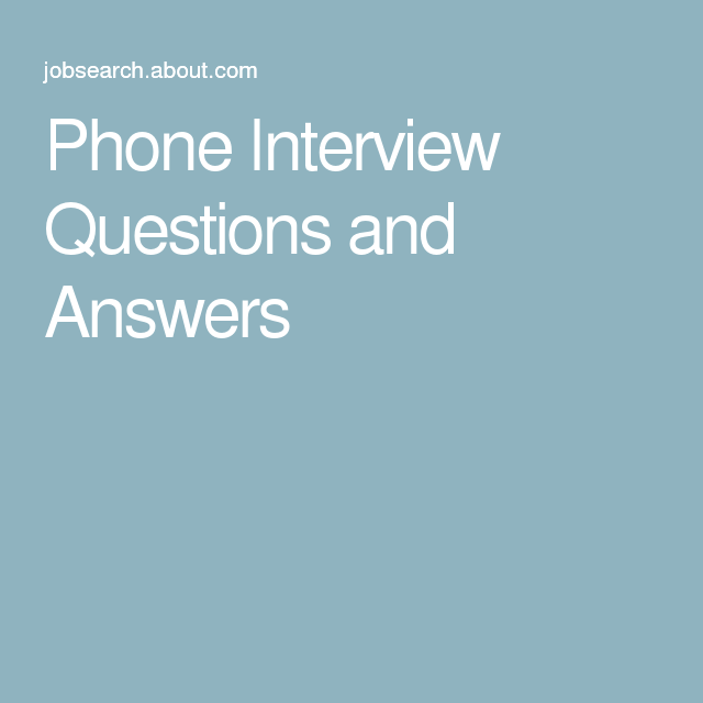 best photos of phone interview questions to ask culture interview