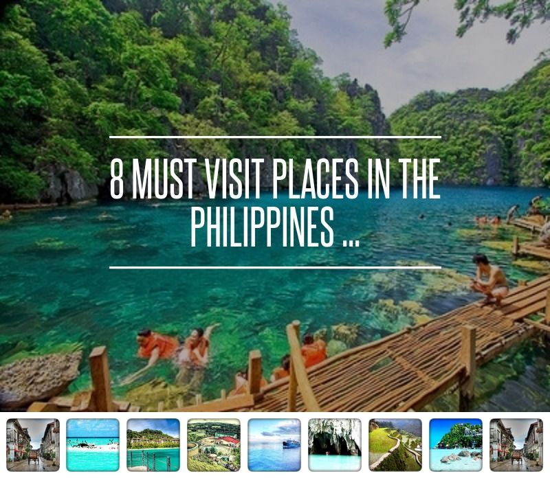 8 Must Visit Places In The Philippines Philippines Travel Natural Park And Philippines
