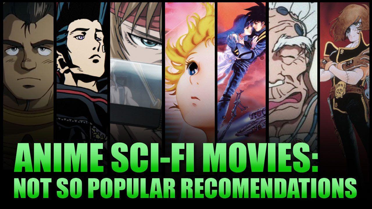 Anime scifi movies not so popular sci fi