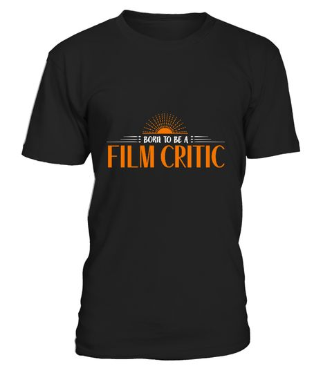 # Film critic .  TIP: If you buy 2 or more (hint: make a gift for someone or team up) you'll save quite a lot on shipping.Guaranteed safe and secure checkout via:Paypal | VISA | MASTERCARDTags: You can find your favorite gift via some keywords below:#Jobstshirts#Birthdaytshirts#Hobbiestshirt