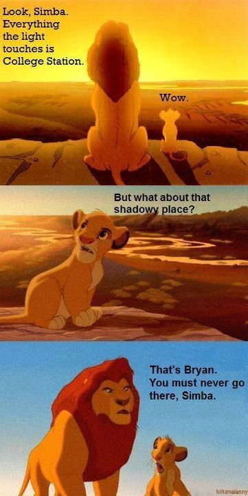 HAHAHAHAHAHA!!!! Oh this is fantastic...and slightly true.  Downtown Bryan is great, but anywhere else might get you shanked...
