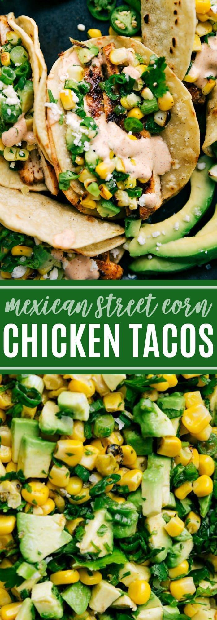 Chicken Tacos {Mexican Street Corn} | Chelsea's Messy Apron #easymexicanfoodrecipes