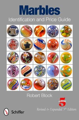 Marbles Identification and Price Guide by Robert Block - Reviews, Description & more - ISBN#9780764339943 - BetterWorldBooks.com