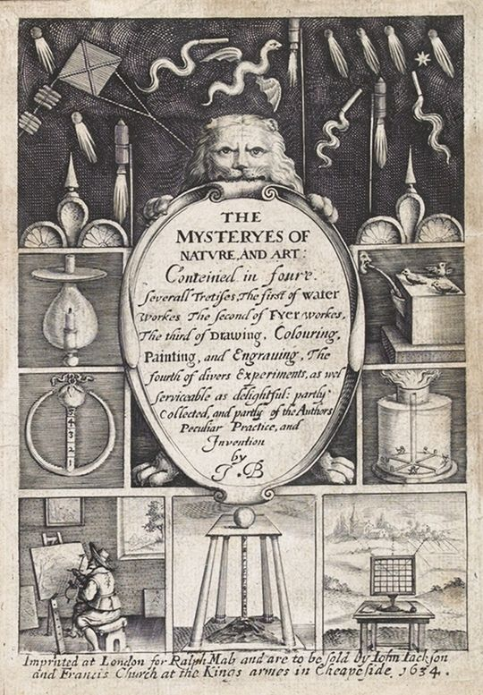 The Mysteries of Nature and Art by John Bate Originally printed