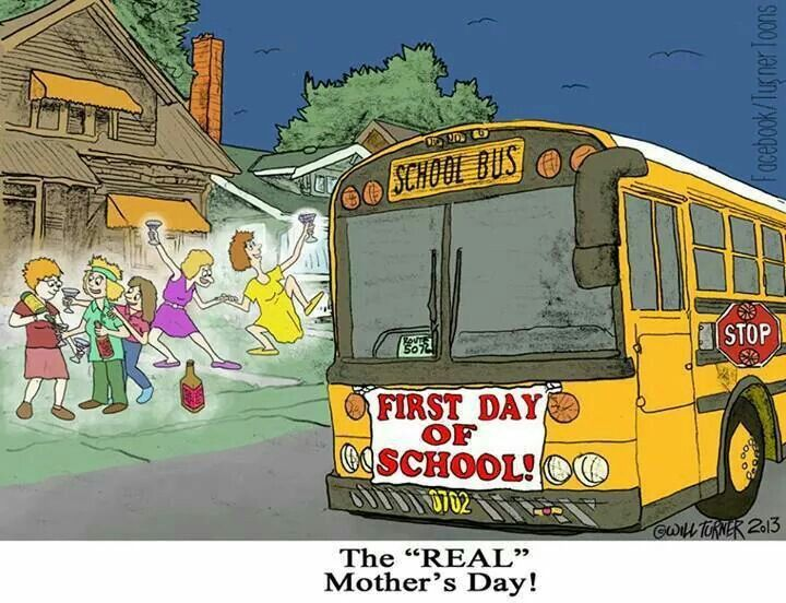The Real Mothers Day With Images School Mom Starting School