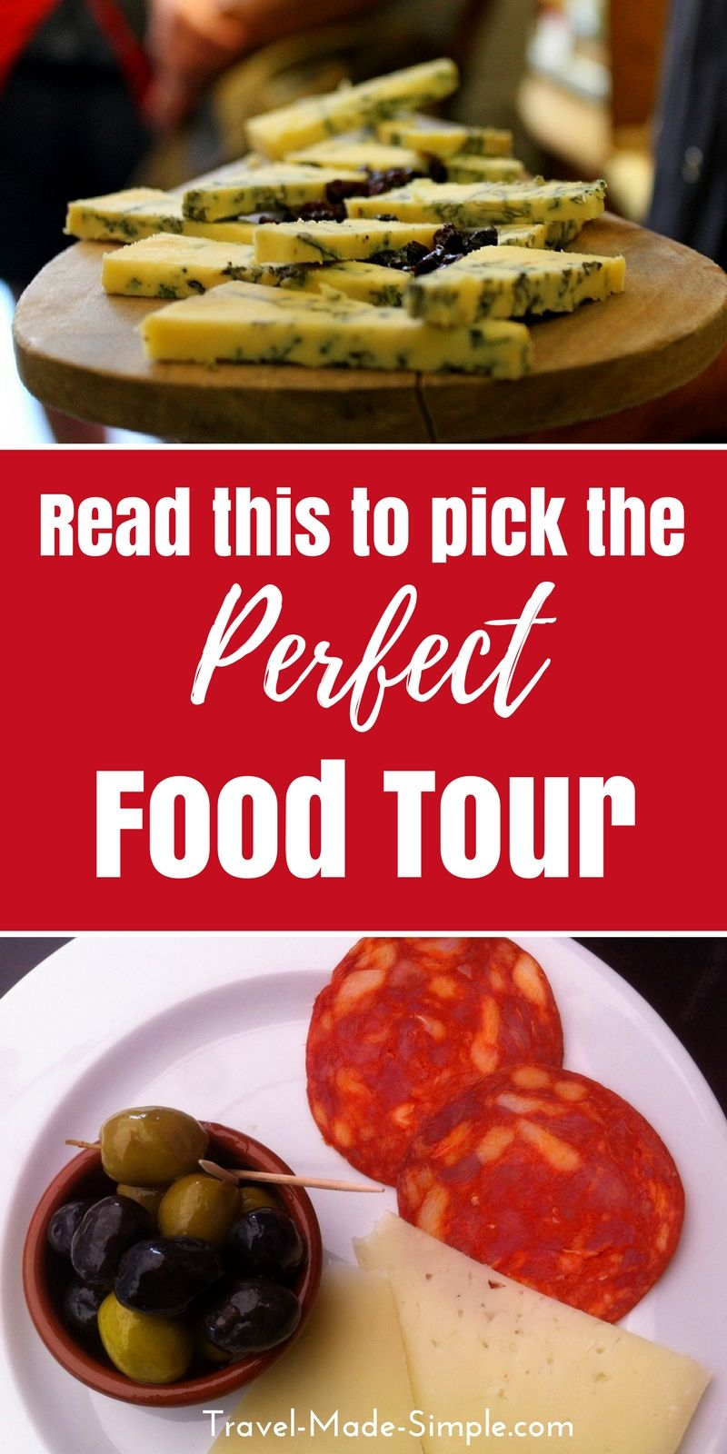 How To Pick The Perfect Food Tour Travel Made Simple Perfect Food Food Travel Food