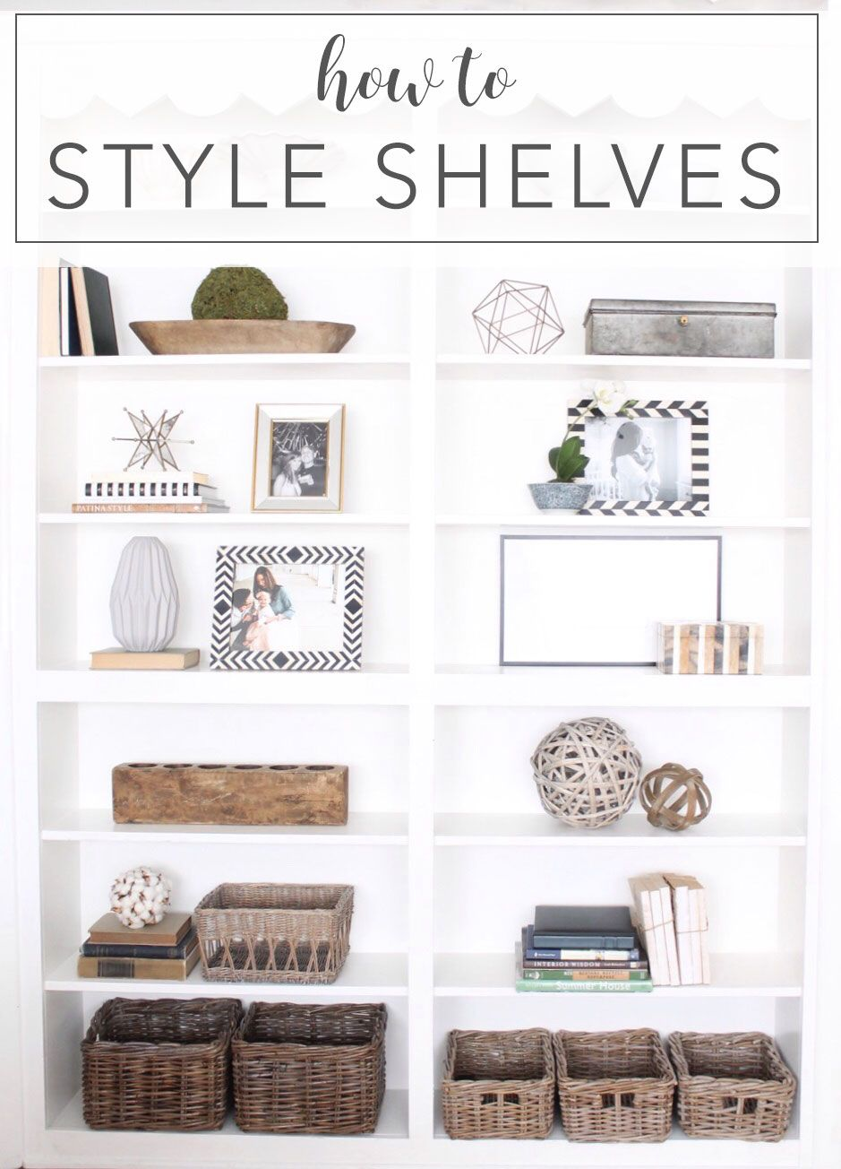 how to style shelves my home blog pinterest shelves home rh pinterest com