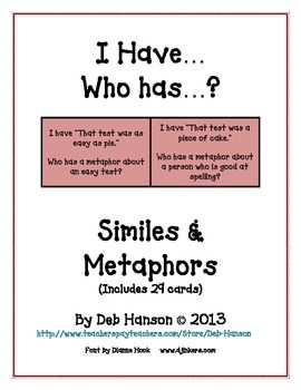I Have... Who Has:  Similes and Metaphors    Whole Class A