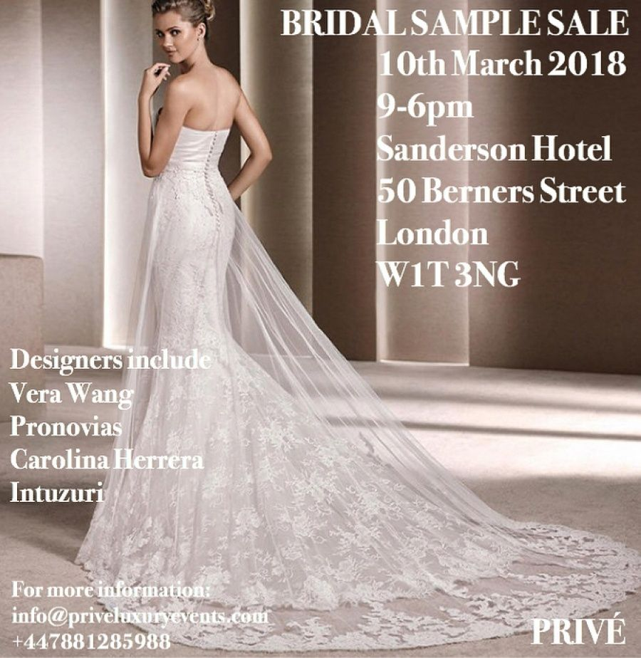 Privé Bridal Wedding and Evening Dress Sample Sale -- London -- 10 ...