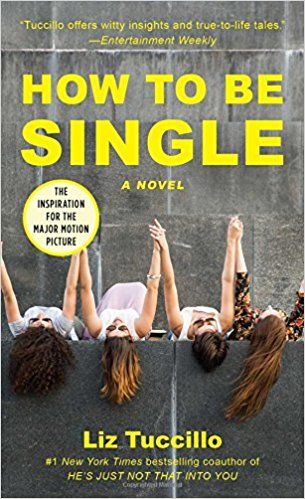 Julie jenson is a single 37 year old who is fed up with the how to be single a novel by liz tuccillo the inspiration for the hit film from the coauthor of hes just not that into you and a former story editor for ccuart Gallery