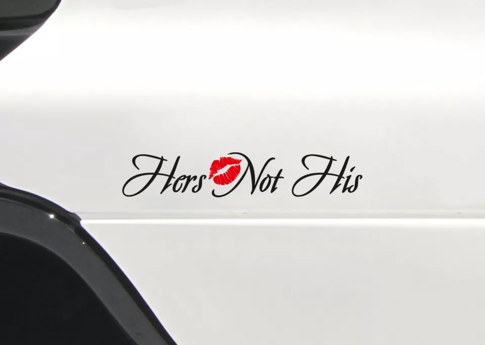 Hers Not His Funny Lady Driven Woman Girl Jdm Stance Car Vinyl Sticker Decal Jeep Stickers Truck Stickers Female Trucks [ 1364 x 1920 Pixel ]