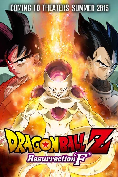 Online W A T C H Dragon Ball Z Resurrection F 2015 Full Movie Full Online