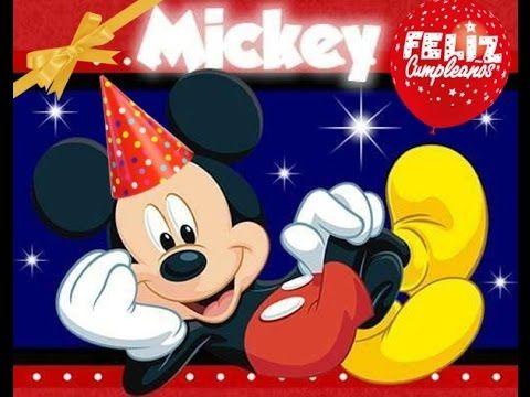 Cumpleaños Feliz Mickey Canciones Infantiles Canción Tradicional Niños Dedicar Inf Feliz Cumpleaños Niña Canciones De Feliz Cumpleaños Feliz Cumpleaños Nieto