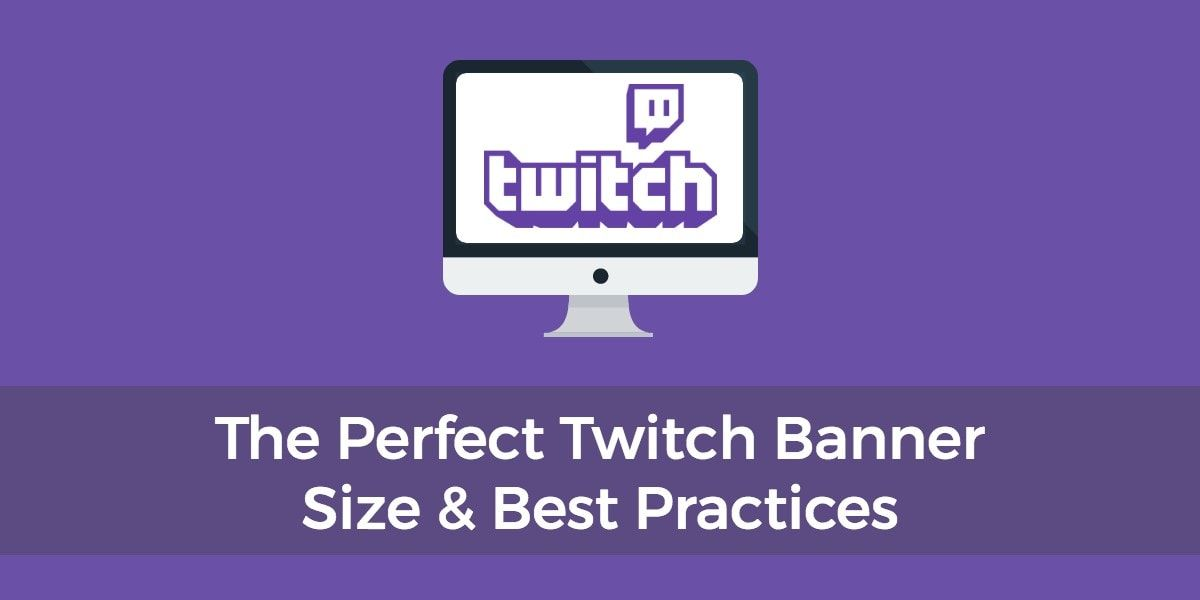 Best Fonts For Twitch Banners Banner Sizes Banner Template Twitch