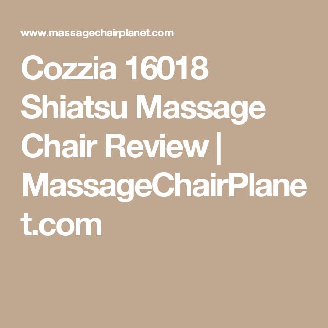 Cozzia 16018 Massage Chair Review Shiatsu Massage Shiatsu Massage Chair Shiatsu