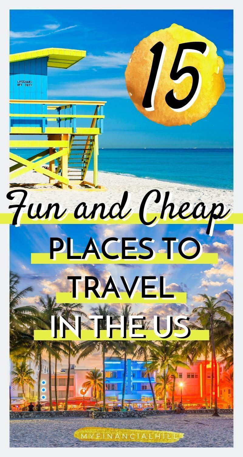 15 Fun and Cheap Places to Travel in the US  Places to travel, Cheap places to travel