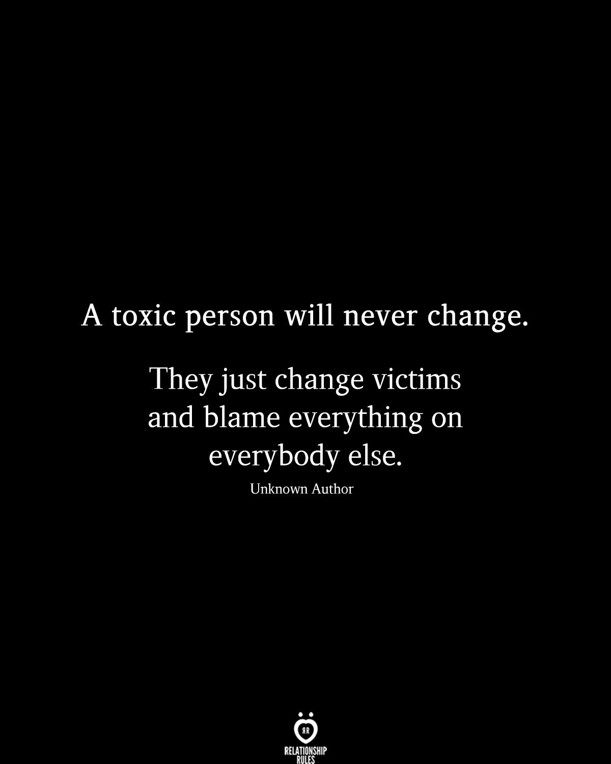 A Toxic Person Will Never Change