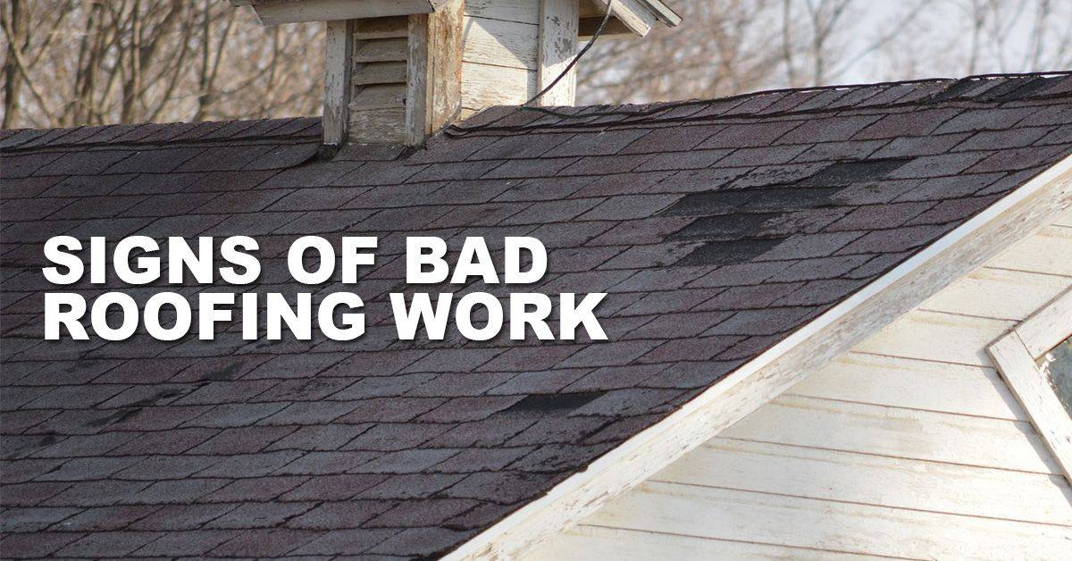 Signs Of Bad Roofing Work That Mean Trouble Roofing Roofers Roofing Roof Repair Roofing Contractors