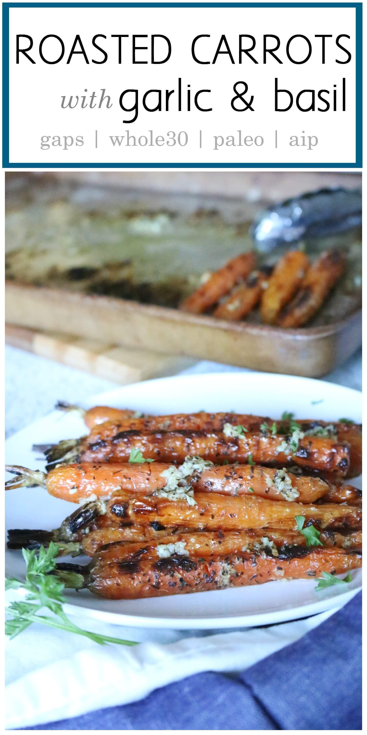 Carrots with Garlic Roasted Carrots with Garlic & Basil - Oven roasted with garlic, basil, and unrefined salt. these roasted carrots make an easy and delicious side dish.  gapsdiet | whole30 | paleo | aip via @preparenourishRoasted Carrots with Garlic & Basil - Oven roasted with garlic, basil, and unrefined salt. these roasted carrots make an easy and delici...