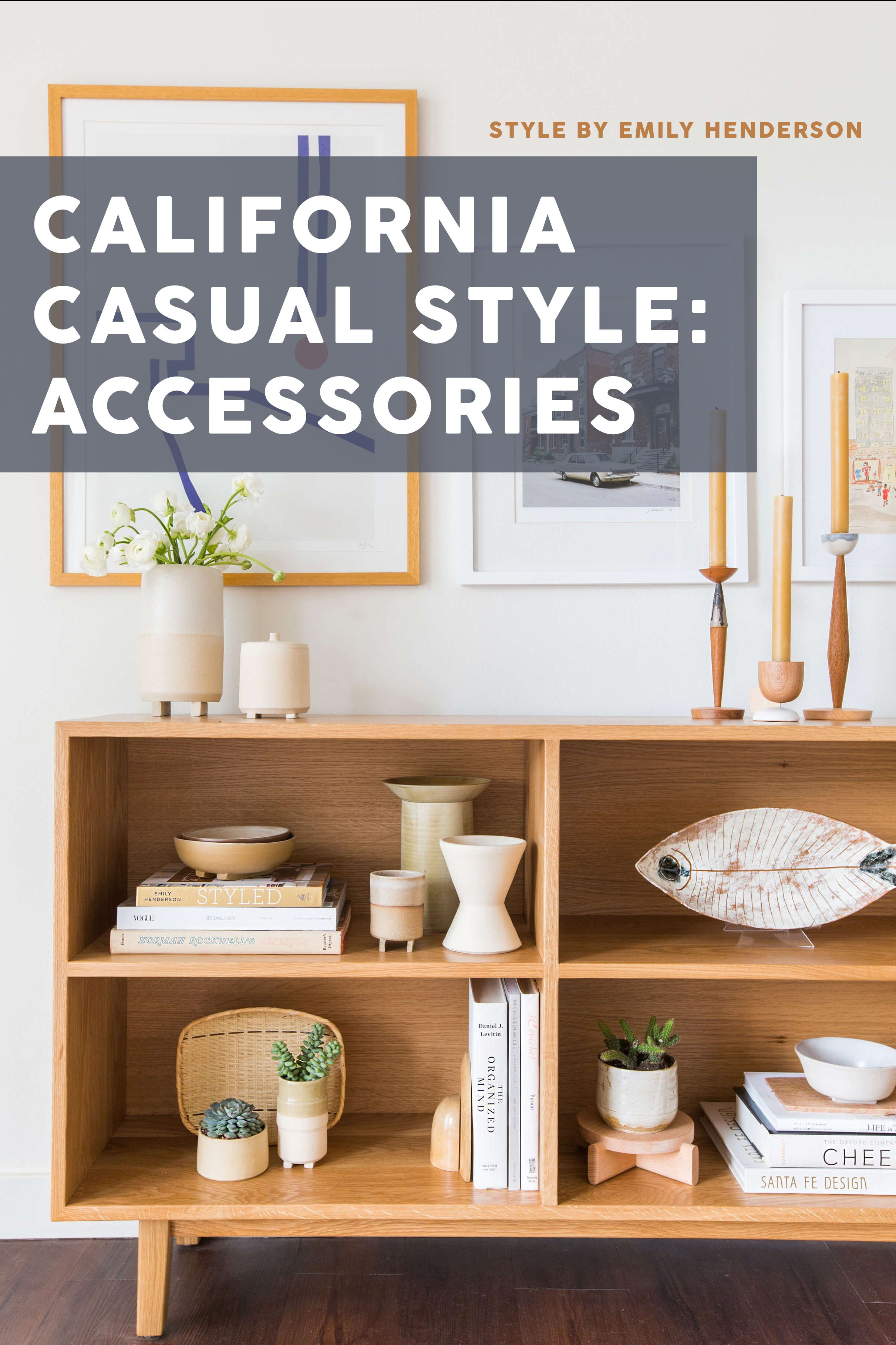 Achieving the \'California Casual\' Style: Accessories ...