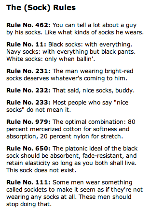 Sock Rules for Men... Can I just emphasis Rule No. 111 ?! Stop it! You aren't fooling anyone, and you look sloppy.
