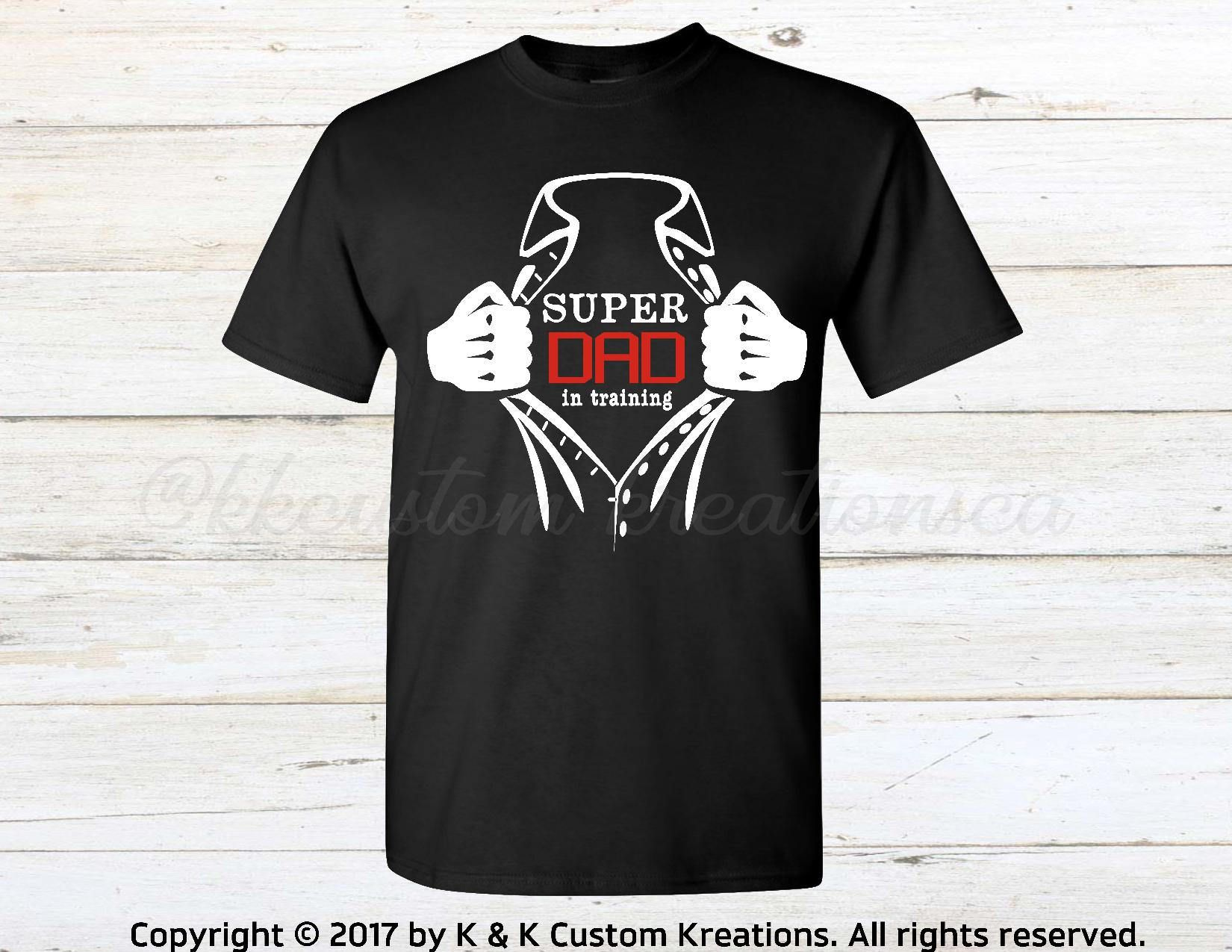 First Time Dad Gifts Part - 17: Super Dad In Training Shirt, Dad To Be Shirt, Father, Daddy, Gift